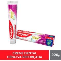 Creme Dental Total 12 Gengiva Reforçada Colgate 220g
